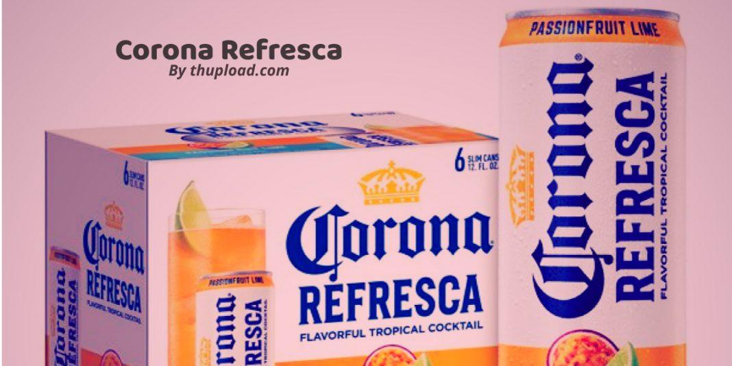 What is Corona Refresca?